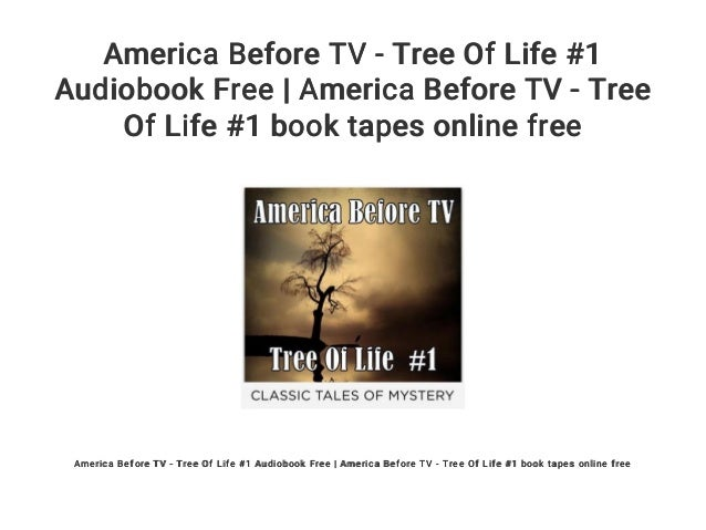 America Before TV - Tree Of Life #1 Audiobook Free | America Before …