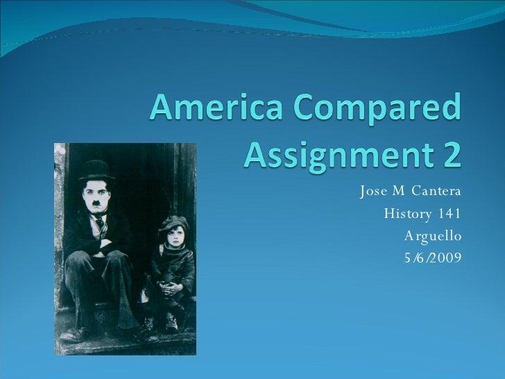 Jose M Cantera History 141 Arguello 5/6/2009
