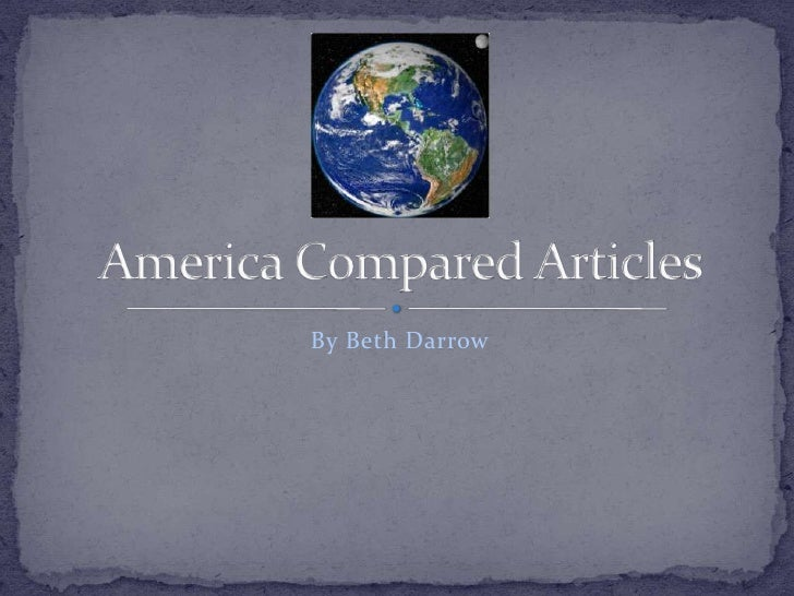 By Beth Darrow<br />America Compared Articles<br />