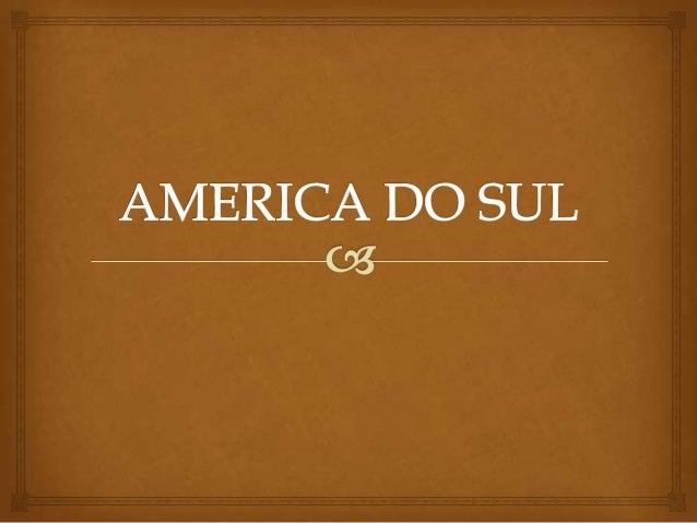 Geografia PoliticaAmérica do Sul