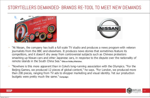 """STORYTELLERS DEMANDED- BRANDS RE-TOOL TO MEET NEW DEMANDS  •  """"At Nissan, the company has built a full scale TV studio and..."""