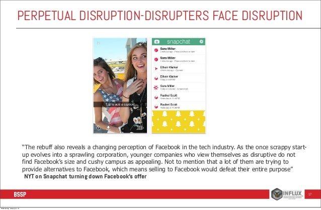 """PERPETUAL DISRUPTION-DISRUPTERS FACE DISRUPTION  """"The rebuff also reveals a changing perception of Facebook in the tech in..."""