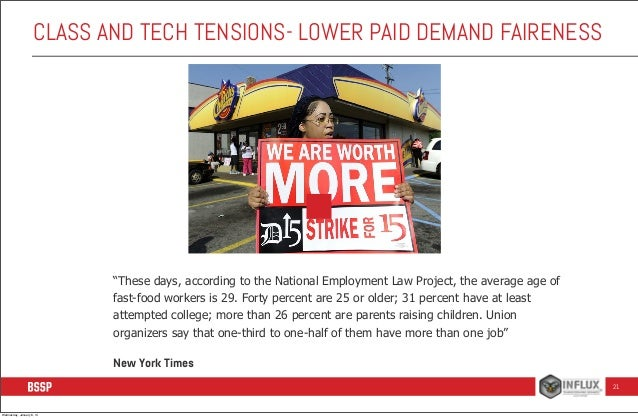 """CLASS AND TECH TENSIONS- LOWER PAID DEMAND FAIRENESS  """"These days, according to the National Employment Law Project, the a..."""