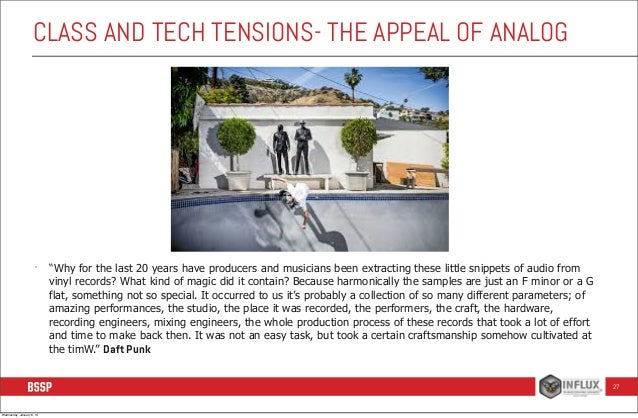 """CLASS AND TECH TENSIONS- THE APPEAL OF ANALOG  -  """"Why for the last 20 years have producers and musicians been extracting ..."""
