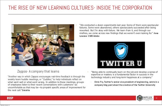 """THE RISE OF NEW LEARNING CULTURES- INSIDE THE CORPORATION •  """"We conducted a dozen experiments last year. Some of them wer..."""
