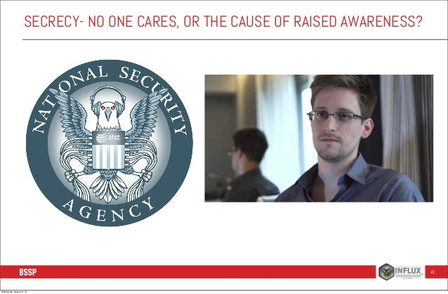 SECRECY- NO ONE CARES, OR THE CAUSE OF RAISED AWARENESS?  41  Wednesday, January 8, 14