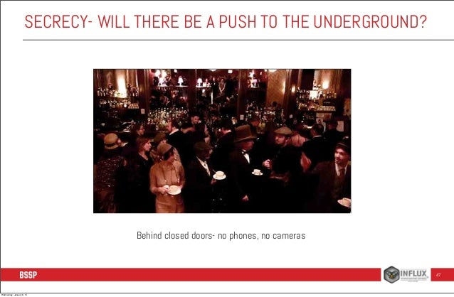 SECRECY- WILL THERE BE A PUSH TO THE UNDERGROUND?  Behind closed doors- no phones, no cameras  47  Wednesday, January 8, 1...