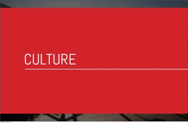 CULTURE  Wednesday, January 8, 14