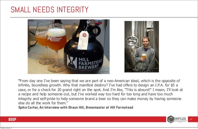 """SMALL NEEDS INTEGRITY  """"From day one I've been saying that we are part of a neo-American ideal, which is the opposite of i..."""