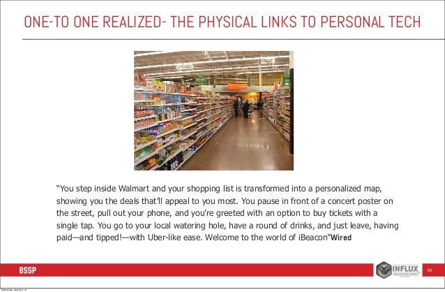 """ONE-TO ONE REALIZED- THE PHYSICAL LINKS TO PERSONAL TECH  """"You step inside Walmart and your shopping list is transformed i..."""