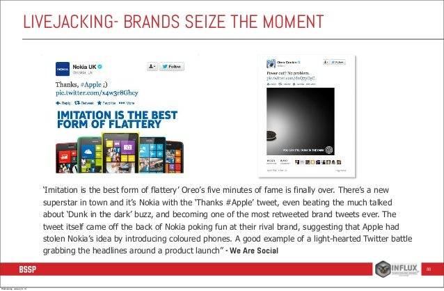 LIVEJACKING- BRANDS SEIZE THE MOMENT  'Imitation is the best form of flattery' Oreo's five minutes of fame is finally over...