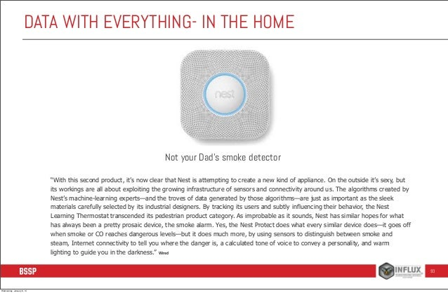 """DATA WITH EVERYTHING- IN THE HOME  Not your Dad's smoke detector """"With this second product, it's now clear that Nest is at..."""