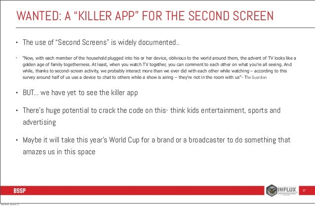 """WANTED: A """"KILLER APP"""" FOR THE SECOND SCREEN •  •  The use of """"Second Screens"""" is widely documented.. """"Now, with each memb..."""