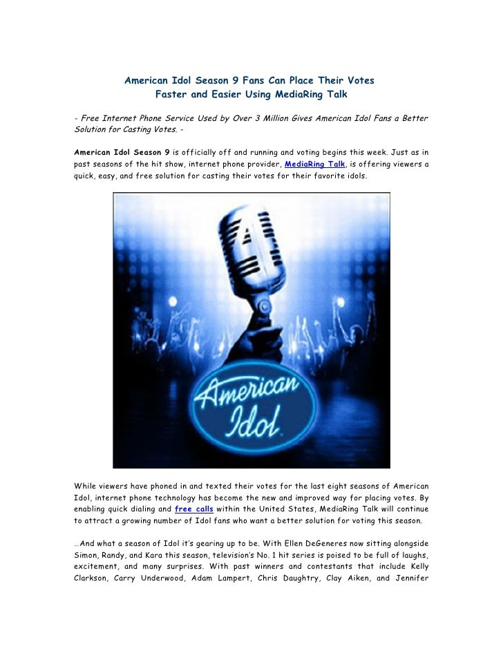 American Idol Season 9 Fans Can Place Their Votes                    Faster and Easier Using MediaRing Talk  - Free Intern...
