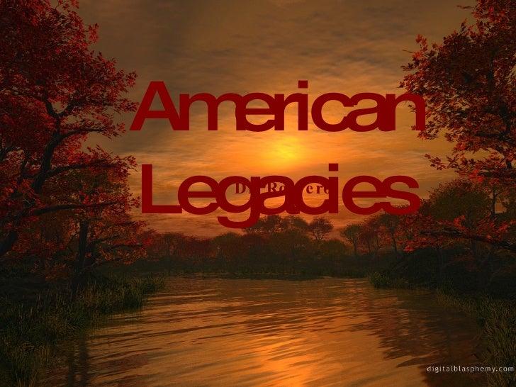 American Legacies Dr. Romero