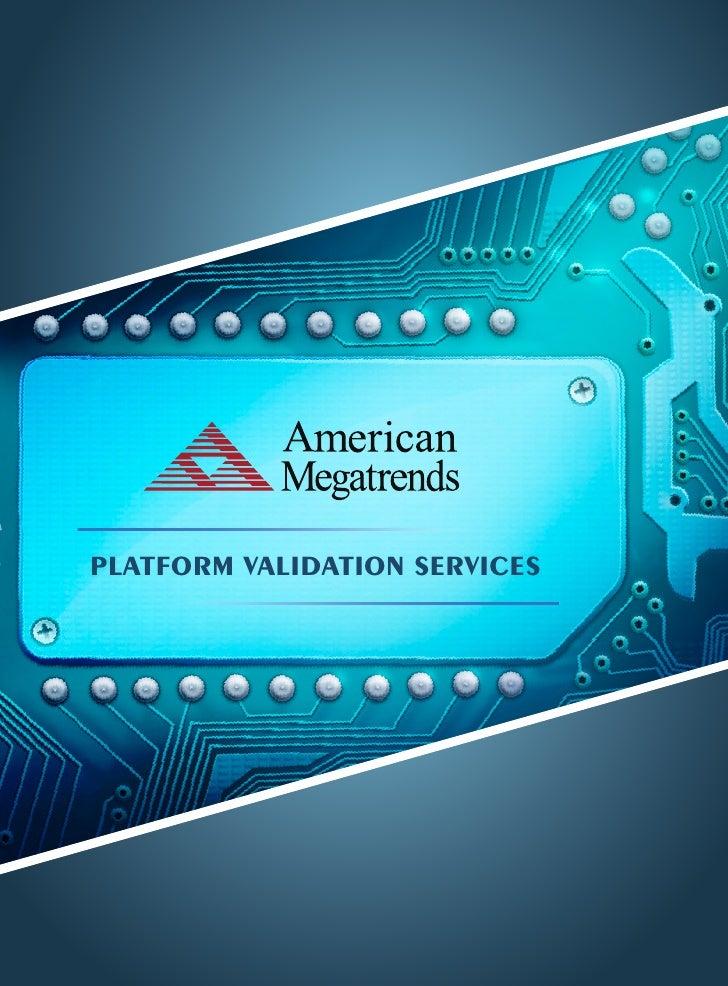 PLATFORM VALIDATION SERVICES