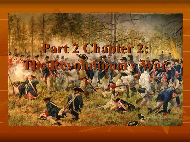 Part 2 Chapter 2: The Revolutionary War