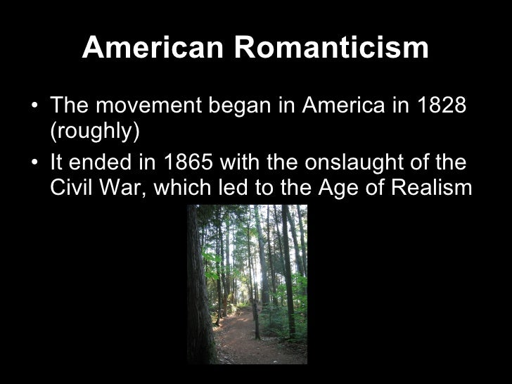 the three romantic beliefs in the pieces of literatures we read American romanticism religion, always a basic after we have read a work, we will revive it in discussions of later topics, taking.