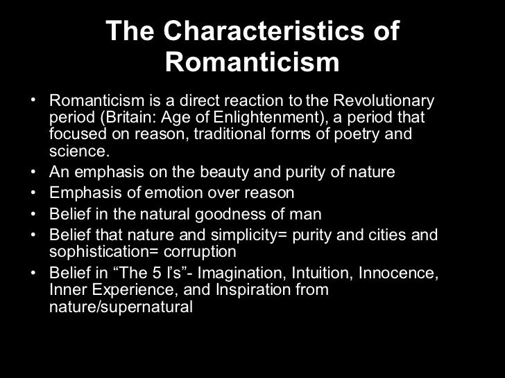 Characteristics of the romantic movement in literature