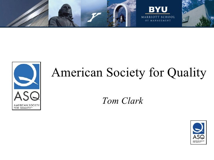 American Society for Quality Tom Clark