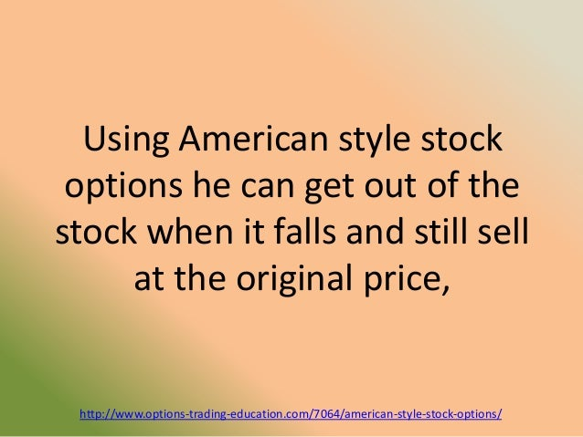 Stock options american style