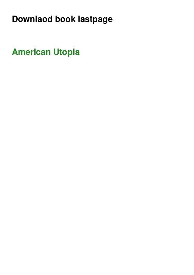 Downlaod book lastpage American Utopia