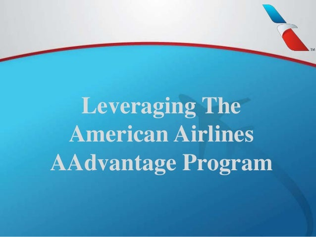 Leveraging The American Airlines AAdvantage Program