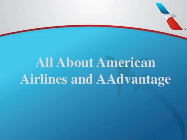All About American  Airlines and AAdvantage