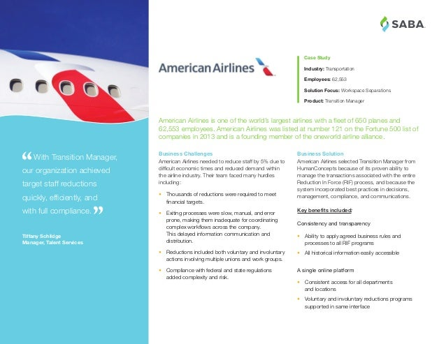 ® Business Solution American Airlines selected Transition Manager from HumanConcepts because of its proven ability to mana...