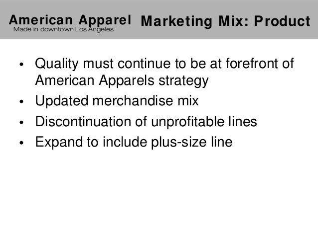American Apparels Campaign Strategy