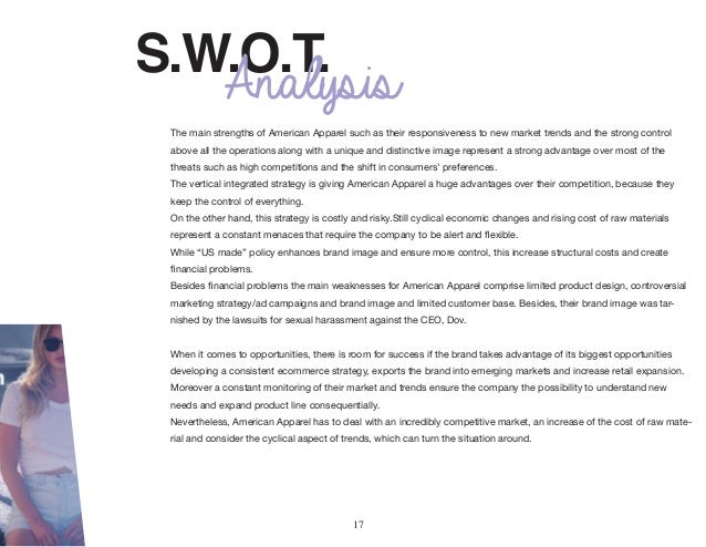 swot for american apparel Find the latest and comprehensive swot & pestle analysis of under armour, a multinational firm that sells sports accessories and apparel.
