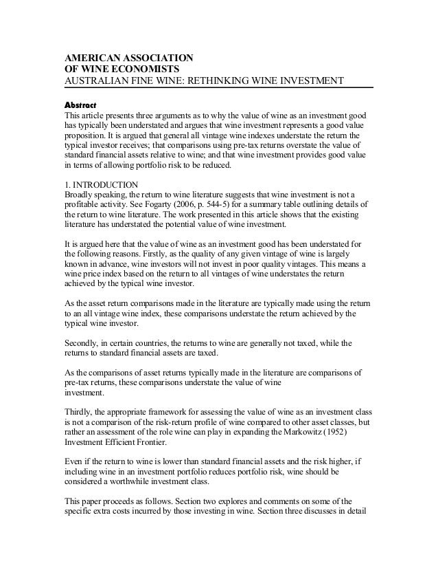 AMERICAN ASSOCIATION OF WINE ECONOMISTS AUSTRALIAN FINE WINE: RETHINKING WINE INVESTMENT Abstract This article presents th...