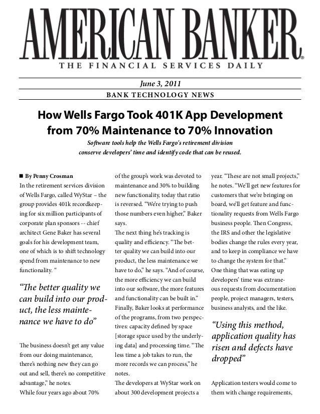 How Wells Fargo Took 401K App Development from 70% Maintenance to 70% Innovation Software tools help the Wells Fargo's ret...