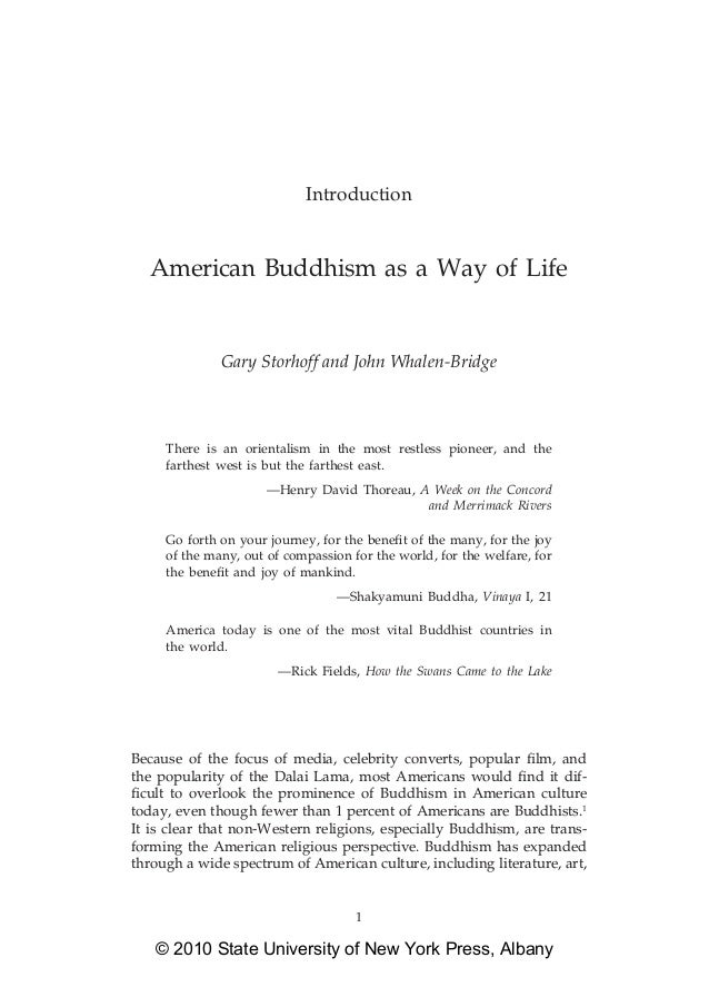 Introduction   American Buddhism as a Way of Life              Gary Storhoff and John Whalen-Bridge     There is an orient...
