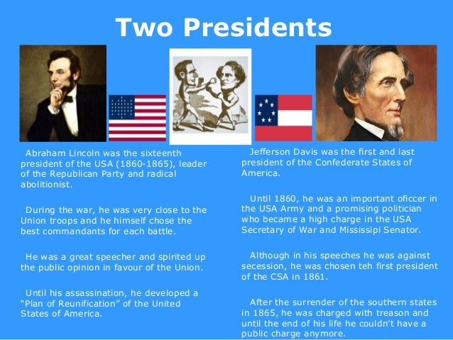 What are the similarities and differences between Abe Lincoln and Jefferson Davis?