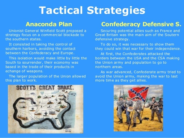 american civil war the anaconda plan Differences between the north and south at the time of the civil war - duration: 3:16 melanie lewis 30,831 views.