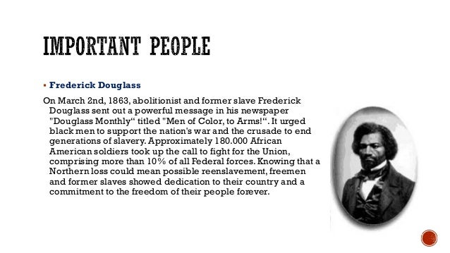  Frederick Douglass On March 2nd, 1863, abolitionist and former slave Frederick Douglass sent out a powerful message in h...
