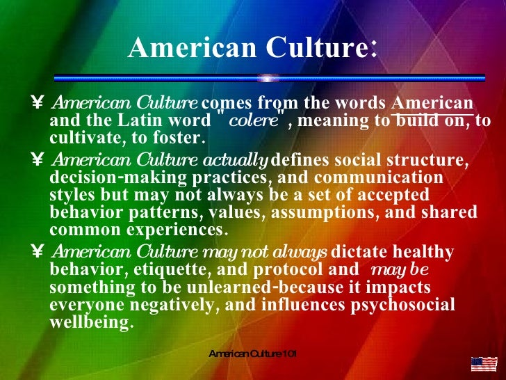 what is american culture American literature essential questions for the year what makes  american literature american what is the relationship between literature and.