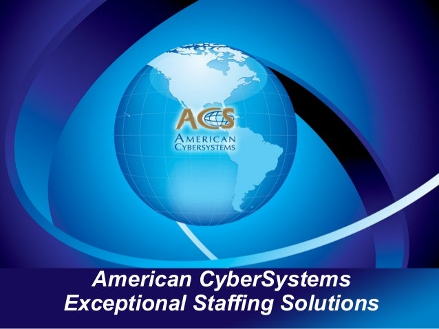 American CyberSystems Exceptional Staffing Solutions