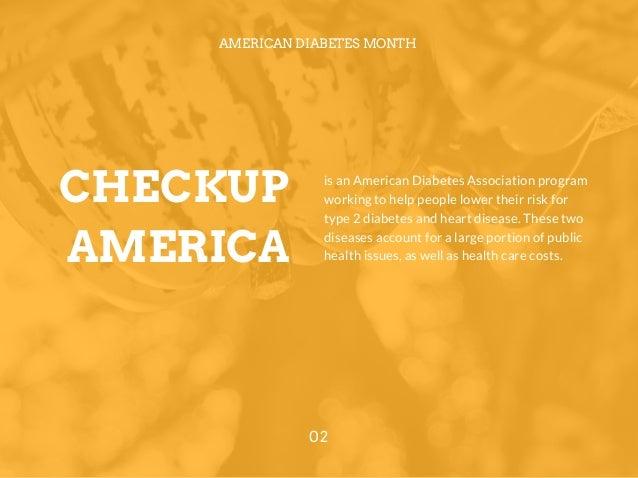 CHECKUP AMERICA AMERICAN DIABETES MONTH 02 is an American Diabetes Association program working to help people lower their ...