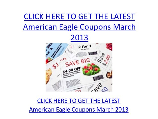 American Eagle Coupons March 2013 - Printable American ...