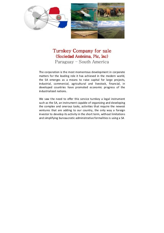 Turnkey Company for sale (Sociedad Anónima, Plc, Inc)  Paraguay – South America The corporation is the most momentous deve...
