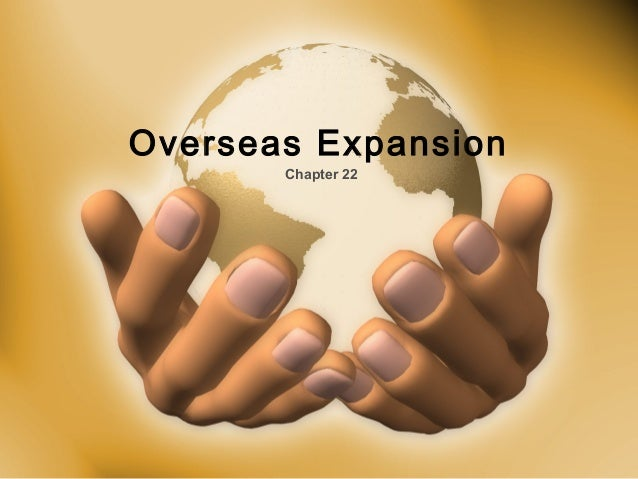Overseas Expansion Chapter 22