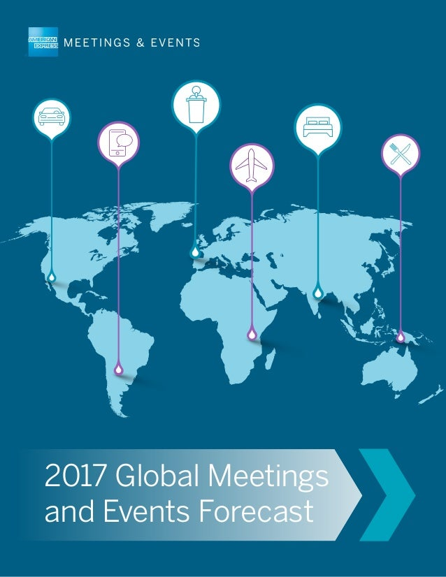 2017 Global Meetings and Events Forecast
