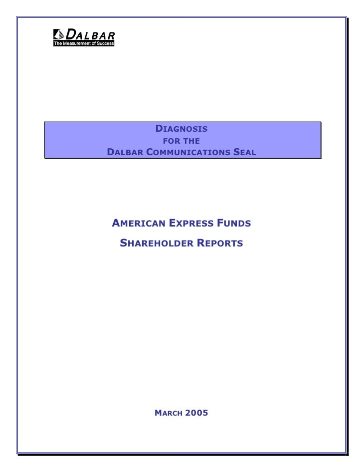 DIAGNOSIS          FOR THE DALBAR COMMUNICATIONS   SEAL     AMERICAN EXPRESS FUNDS   SHAREHOLDER REPORTS             MARCH...