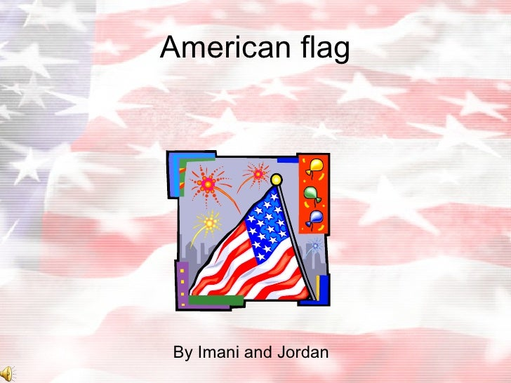 American flag By Imani and Jordan