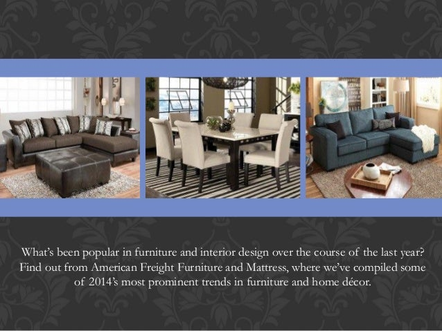 American Freight Year In Furniture Trends