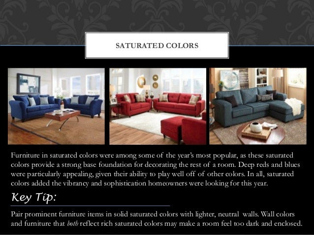 Key Tip 4 SATURATED COLORS Furniture