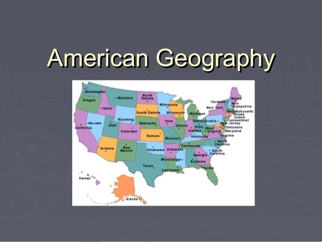American GeographyAmerican Geography