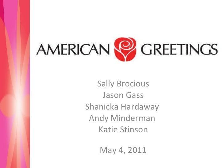 American greetings american greetings sally brocious jason gass shanicka hardaway andy minderman katie stinson may 4 m4hsunfo